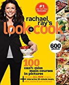 Rachael Ray's Look Cook by Rachael Ray