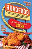 Stern, Jane: Roadfood: The Coast-to-Coast Guide to 800 of the Best Barbecue Joints, Lobster Shacks, Ice Cream Parlors, Highway Diners, and Much, Much More