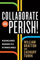 Collaborate or Perish!: Reaching Across…