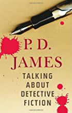 Talking About Detective Fiction by P.D.&hellip;