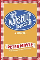 The Marseille caper : [a novel] by Peter…