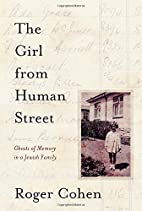 The Girl from Human Street: Ghosts of Memory…