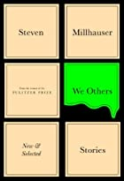 We Others: New and Selected Stories by…