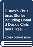 Walt Disney Company: Disney's Christmas Stories: Including Donald Duck's Christmas Tree, Santa's Toy Shop, Mickey's Christmas Carol (Golden Treasury)