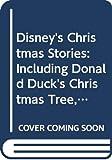 Walt Disney Company: Disney's Christmas Stories: Including Donald Duck's Christmas Tree, Santa's Toy Shop, Mickey's Christmas Carol (Golden Treasury)