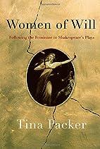 Women of Will: Following the Feminine in…