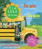 Tìa Lola Stories [sound recording] by Julia…