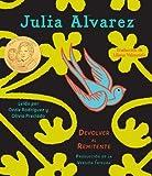 Alvarez, Julia: Devolver al Remitente