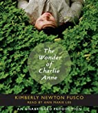 The Wonder of Charlie Anne by Kimberly Fusco