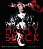 Black, Holly: White Cat: The Curse Workers, Book One