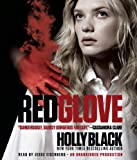 Black, Holly: Red Glove: The Curse Workers, Book Two