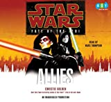 Christie Golden: Star Wars - Fate of the Jedi - Allies (Unabridged Audio CDs)