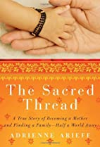 The Sacred Thread: A True Story of Becoming…