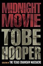 Midnight Movie: A Novel by Tobe Hooper