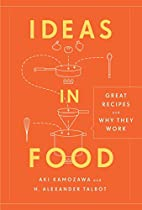 Ideas in Food: Great Recipes and Why They…