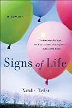 Signs of Life: A Memoir by Natalie Taylor
