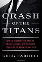 Crash of the Titans: Greed, Hubris, the Fall…