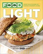 Everyday Food: Light by Martha Stewart…