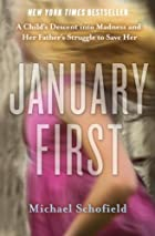 January First: A Child's Descent into…