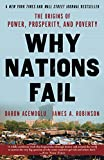 Acemoglu, Daron: Why Nations Fail: The Origins of Power, Prosperity, and Poverty