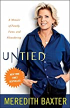 Untied: A Memoir of Family, Fame, and…