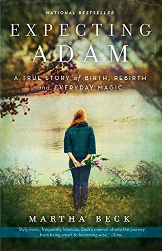 expecting-adam-a-true-story-of-birth-rebirth-and-everyday-magic