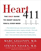 Heart 411: The Only Guide to Heart Health…