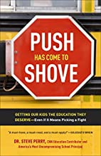 Push Has Come to Shove: Getting Our Kids the…