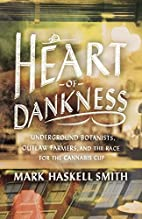 Heart of Dankness: Underground Botanists,…