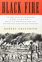 Black Fire: The True Story of the Original…