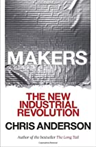 Makers: The New Industrial Revolution by…