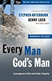 Arterburn, Stephen: Every Man, God's Man: Every Man's Guide to...Courageous Faith and Daily Integrity (The Every Man Series)