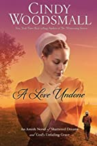 A Love Undone: An Amish Novel of Shattered…