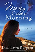 Mercy Come Morning: A Novel by Lisa T.…