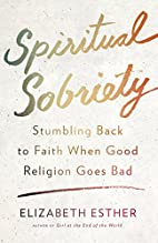 Spiritual Sobriety: Stumbling Back to Faith…