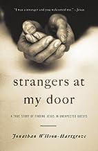 Strangers at My Door: A True Story of…