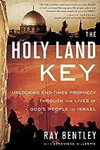 The Holy Land Key: Unlocking End-Times…