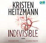 Kristen Heitzmann: Indivisible