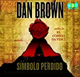 Brown, Dan: El simbolo perdido / The Lost Symbol (Spanish Edition)