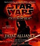 Williams, Sean: Star Wars: The Old Republic - Fatal Alliance