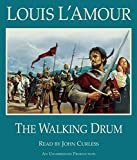L'Amour, Louis: The Walking Drum