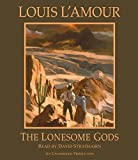 L'Amour, Louis: The Lonesome Gods