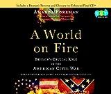 Amanda Foreman: A World on Fire (Unabridged Audio CDs)