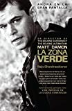 Chandrasekaran, Rajiv: La Zona Verde (Spanish Edition)