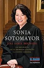 Sonia Sotomayor: Una sabia decisión…