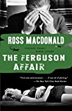 Macdonald, Ross: The Ferguson Affair (Vintage Crime/Black Lizard)