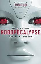 Robopocalypse: A Novel (Vintage…