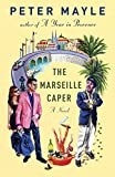 Mayle, Peter: The Marseille Caper (Vintage)