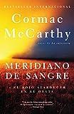 McCarthy, Cormac: Meridiano de sangre (Vintage Espanol) (Spanish Edition)