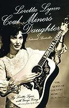 Loretta Lynn: Coal Miner's Daughter by…